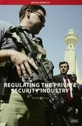 Regulating the Private Security Industry