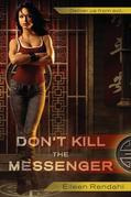 Eileen Rendahl - Don't Kill the Messenger