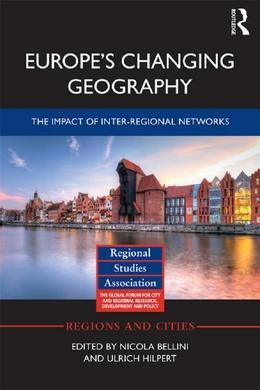 Europe's Changing Geography: The Impact of Inter-regional Networks