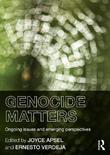Genocide Matters: Ongoing Issues and Emerging Perspectives