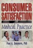 Consumer Satisfaction in Medical Practice