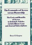 The Economics of Access versus Ownership