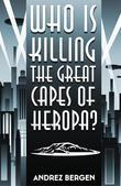 Who is Killing the Great Capes of Heropa?
