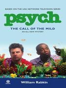 Psych: The Call of the Mild: The Call of the Mild