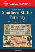 A Guide Book of Southern States Currency