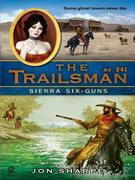 The Trailsman #341: Sierra Six-Guns