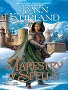 A Tapestry of Spells: A Novel of the Nine Kingdoms