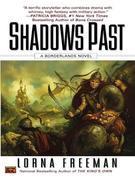 Shadows Past: A Borderlands Novel
