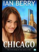 Chicago: The Fifth Book in the Saskia Story