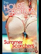 Summer Scorchers: A House of Erotica Collection