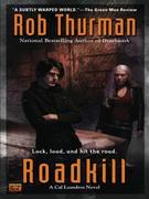 Roadkill: A Cal Leandros Novel