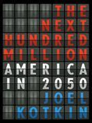 The Next Hundred Million: America in 2050