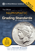 The Official American Numismatic Assiciation Grading Standards for United States Coins
