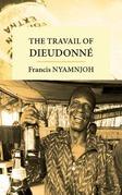 The Travail of Dieudonne