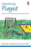 Introducing Piaget: A guide for practitioners and students in early years education