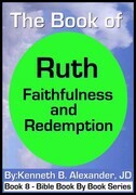 The Book of Ruth - Faithfulness & Redemption