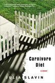 Carnivore Diet: A Novel