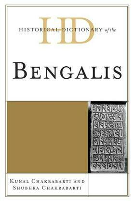 Historical Dictionary of the Bengalis