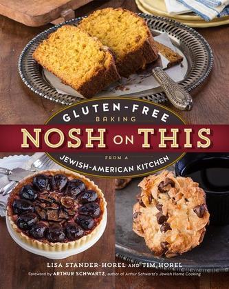 Nosh on This: Gluten-Free Baking from a Jewish-American Kitchen