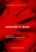 Interdit(s) et destin