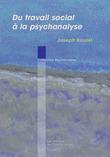 Du travail social à la psychanalyse