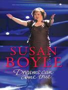 Susan Boyle: Dreams Can come True: Dreams Can Come True