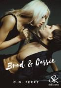 Brad & Cassie l'intégrale