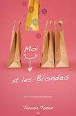 Moi et les blondes
