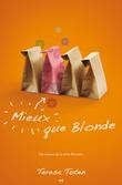 Mieux que les Blondes