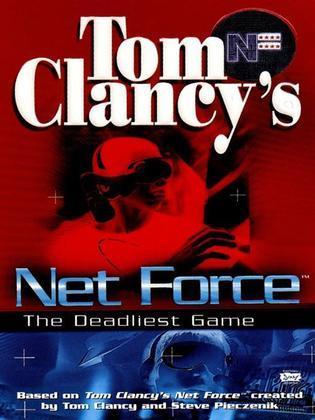 Tom Clancy's Net Force: The Deadliest Game: Net Force 02