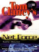 Safe House: Net Force 10