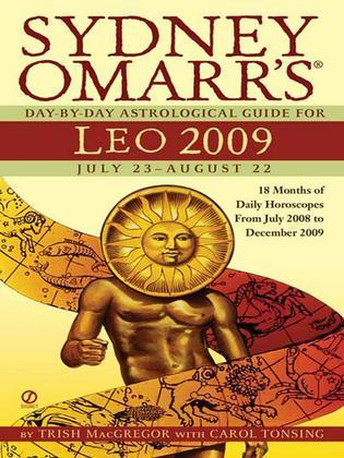 Sydney Omarr's Day-By-Day Astrological Guide for the Year 2009: Leo