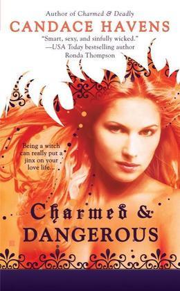 Charmed & Dangerous