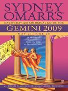 Sydney Omarr's Day-By-Day Astrological Guide for the Year 2009: Gemini