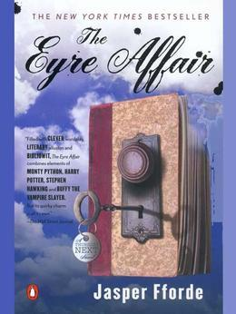 The Eyre Affair: A Thursday Next Novel
