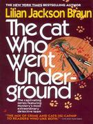 The Cat Who Went Underground
