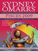 Sydney Omarr's Day-By-Day Astrological Guide for the Year 2009: Pisces