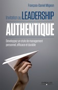 Invitation au leadership authentique