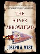 The Silver Arrowhead
