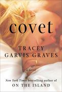 Tracey Garvis Graves - Covet