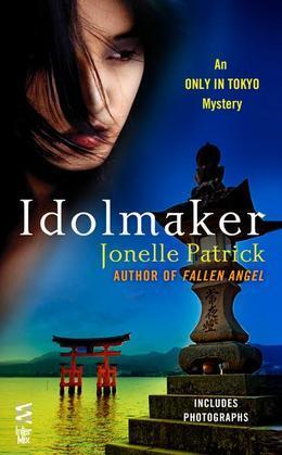 Idolmaker: An Only in Tokyo Mystery (InterMix)