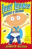 Iggy Loomis, Superkid in Training