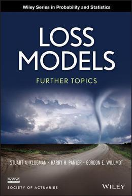 Loss Models: Further Topics