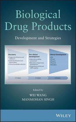 Biological Drug Products: Development and Strategies