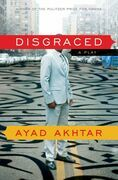 Disgraced: A Play