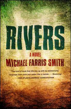 Rivers: A Novel