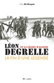Léon Degrelle et la Légion Wallonie