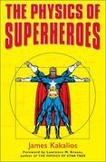 The Physics of Superheroes