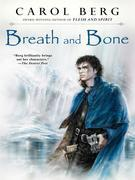 Breath and Bone