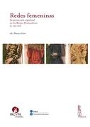Redes femeninas de promoción espiritual en los Reinos Peninsulares (s. XIII-XVI)